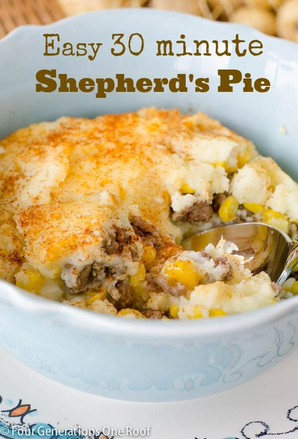 Easy Shepherd'S Pie With Instant Mashed Potatoes  Our 30 Minute Easy Shepherd s Pie Four Generations e Roof