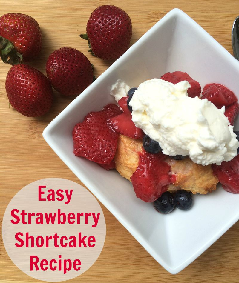 Easy Shortcake Recipe  Easy Strawberry Shortcake Recipe NEPA Mom