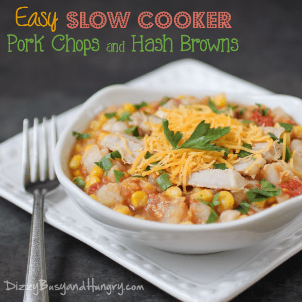 Easy Slow Cooker Pork Chops  Easy Slow Cooker Pork Chops and Hash Browns