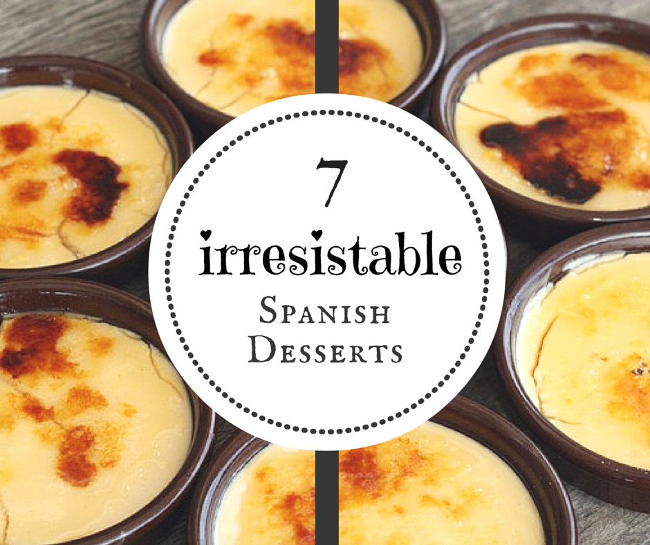 Easy Spanish Dessert Recipes  7 Incredibly Delicious Spanish Desserts An Insider s