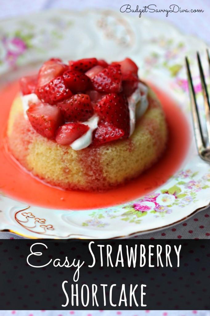 Easy Strawberry Shortcake Recipe  Easy Strawberry Shortcake Recipe