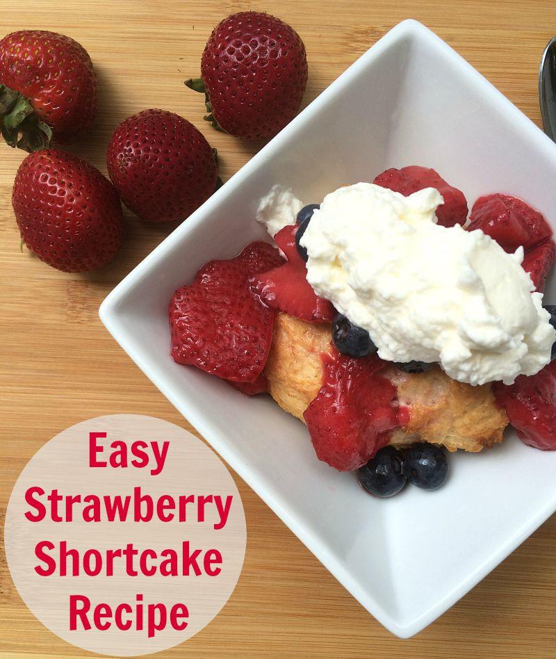 Easy Strawberry Shortcake Recipe  Easy Strawberry Shortcake Recipe NEPA Mom