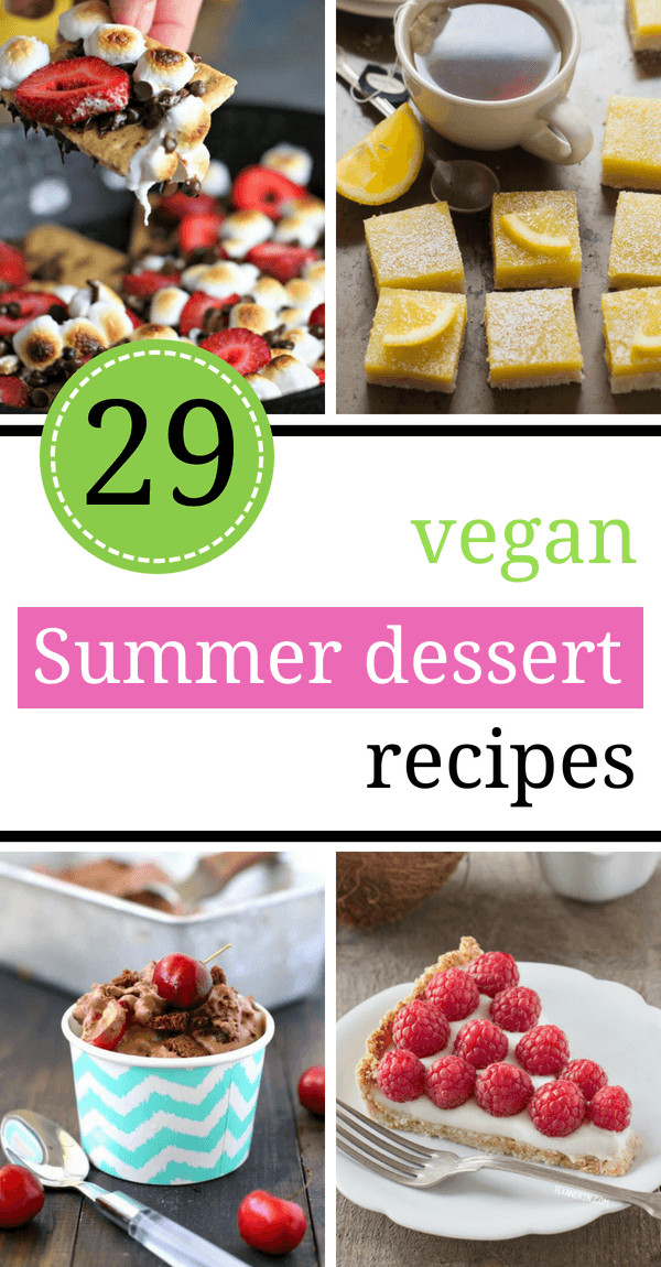 Easy Summer Desserts With Few Ingredients  29 Easy Vegan Summer Dessert Recipes Light Few