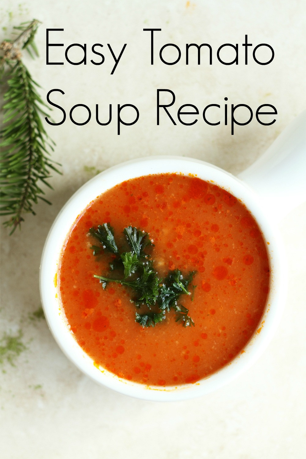 Easy Tomato Soup  Easy Tomato Soup Recipe