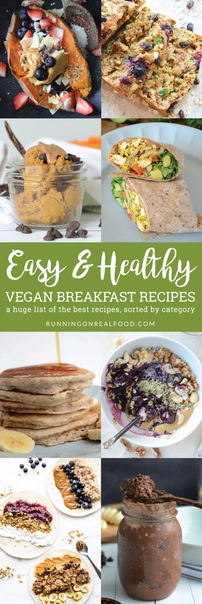 Easy Vegan Breakfast Recipes  Easy Healthy Vegan Breakfast Recipes Running on Real Food