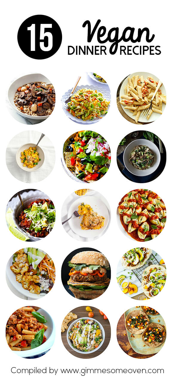 Easy Vegan Dinner Recipes  15 Easy Vegan Dinner Recipes