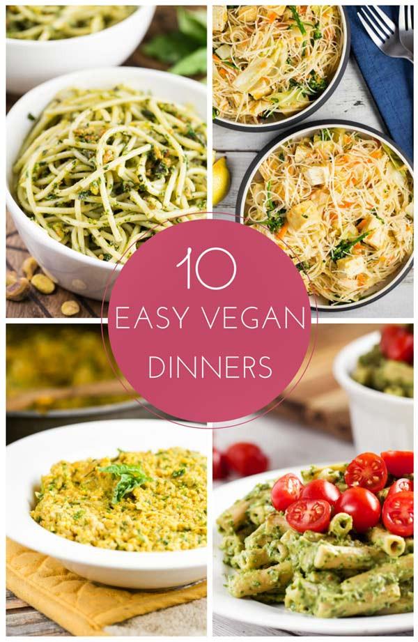 Easy Vegan Dinner Recipes  10 Easy Vegan Dinners Recipes