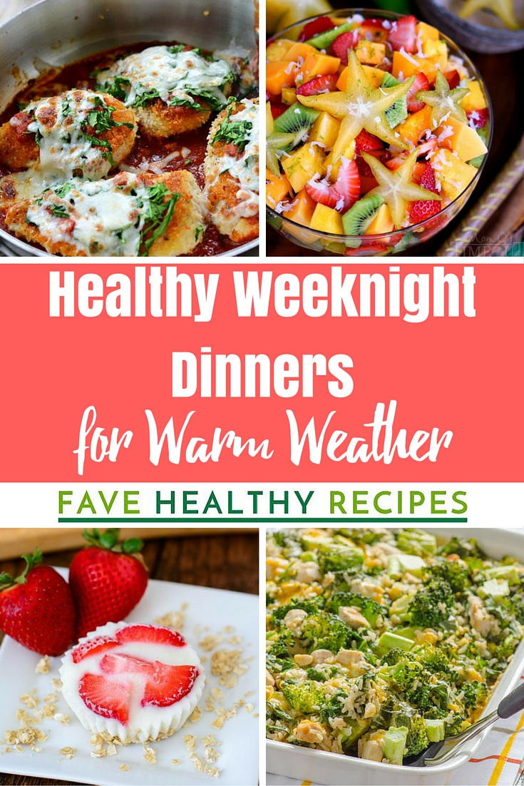 Easy Weeknight Dinners For Two  36 Easy Healthy Weeknight Dinners for Warm Weather