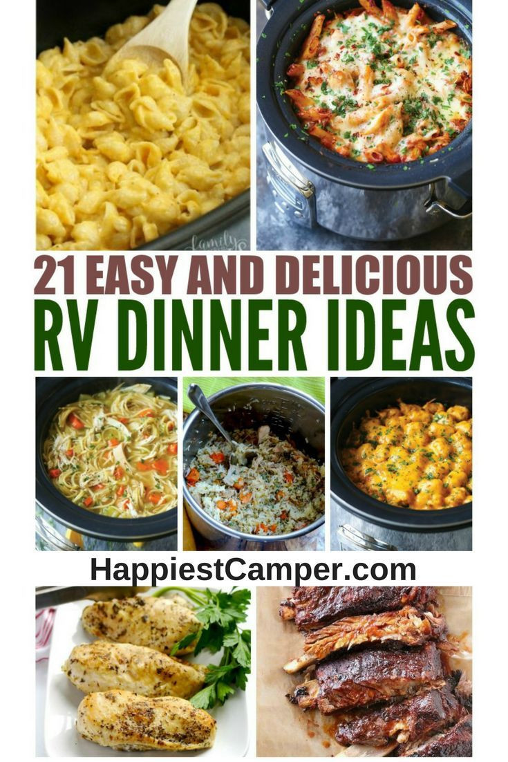 Easy Yummy Dinners  21 Easy and Delicious RV Dinner Ideas