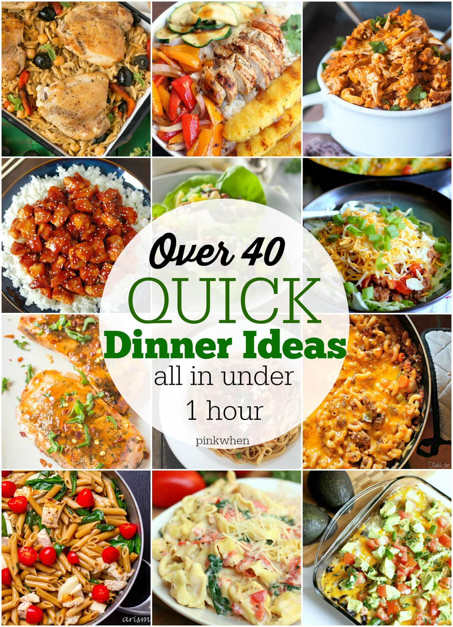 Fast And Easy Dinner Recipes  40 Quick Dinner Ideas PinkWhen