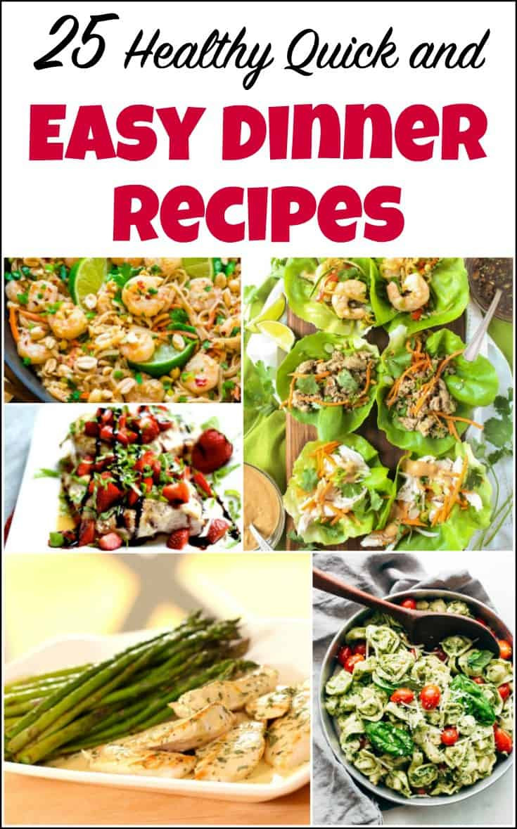 Fast And Easy Dinner Recipes  25 Healthy Quick and Easy Dinner Recipes to Make at Home