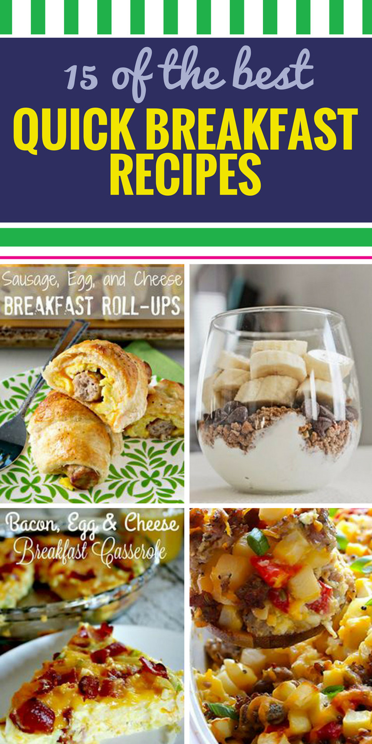 Fast Breakfast Recipes  15 Quick Breakfast Recipes My Life and Kids