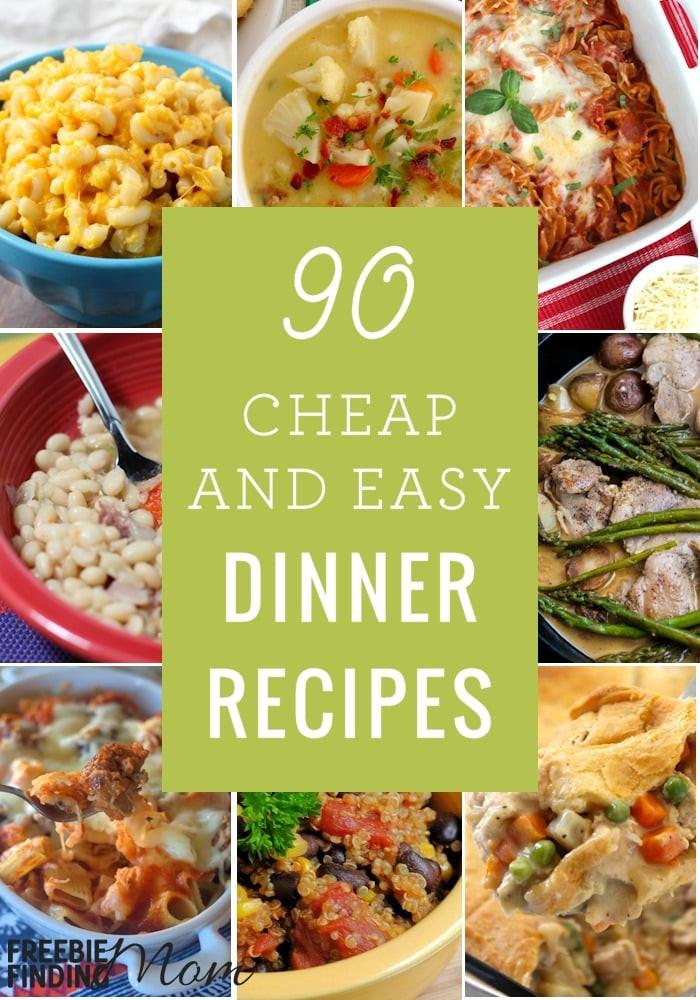 Fast Easy Dinner  90 Cheap Quick Easy Dinner Recipes