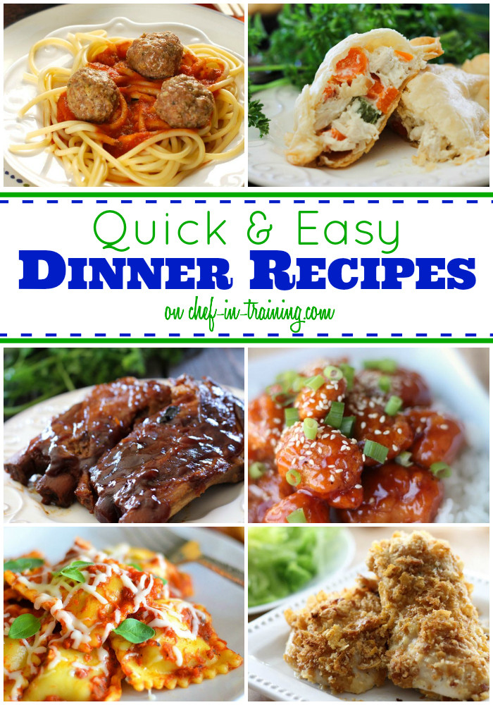 Fast Easy Dinner Recipies 50 Quick and Easy Dinners Chef in Training