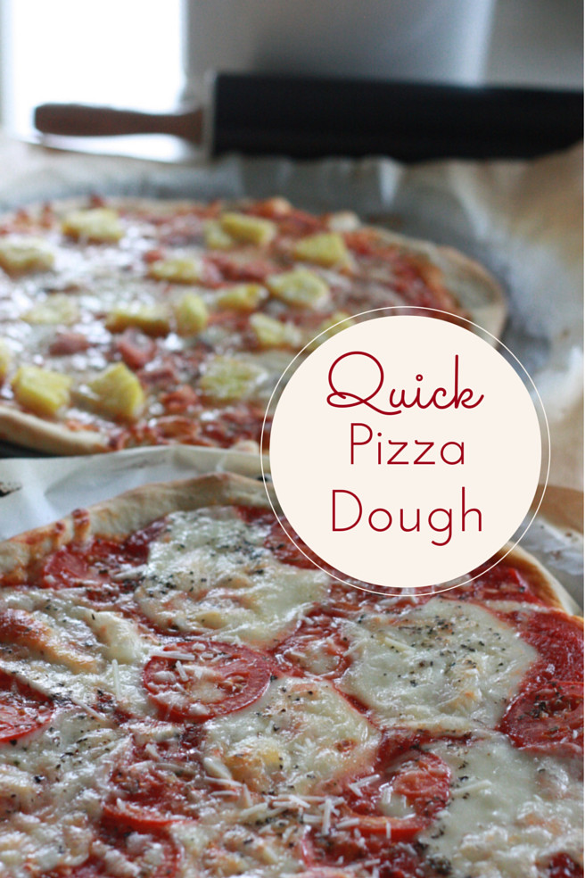 Fast Pizza Dough  QUICK AND EASY PIZZA DOUGH