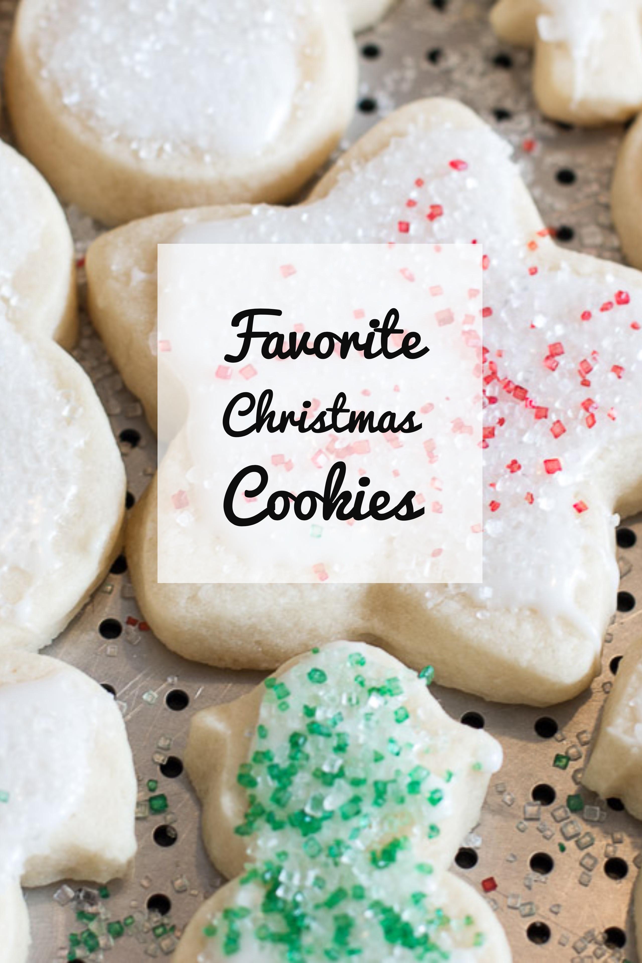 Favorite Christmas Cookies  favorite christmas cookies christmas treats