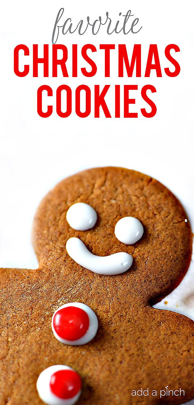 Favorite Christmas Cookies  Make Ahead Favorite Christmas Cookies Add a Pinch
