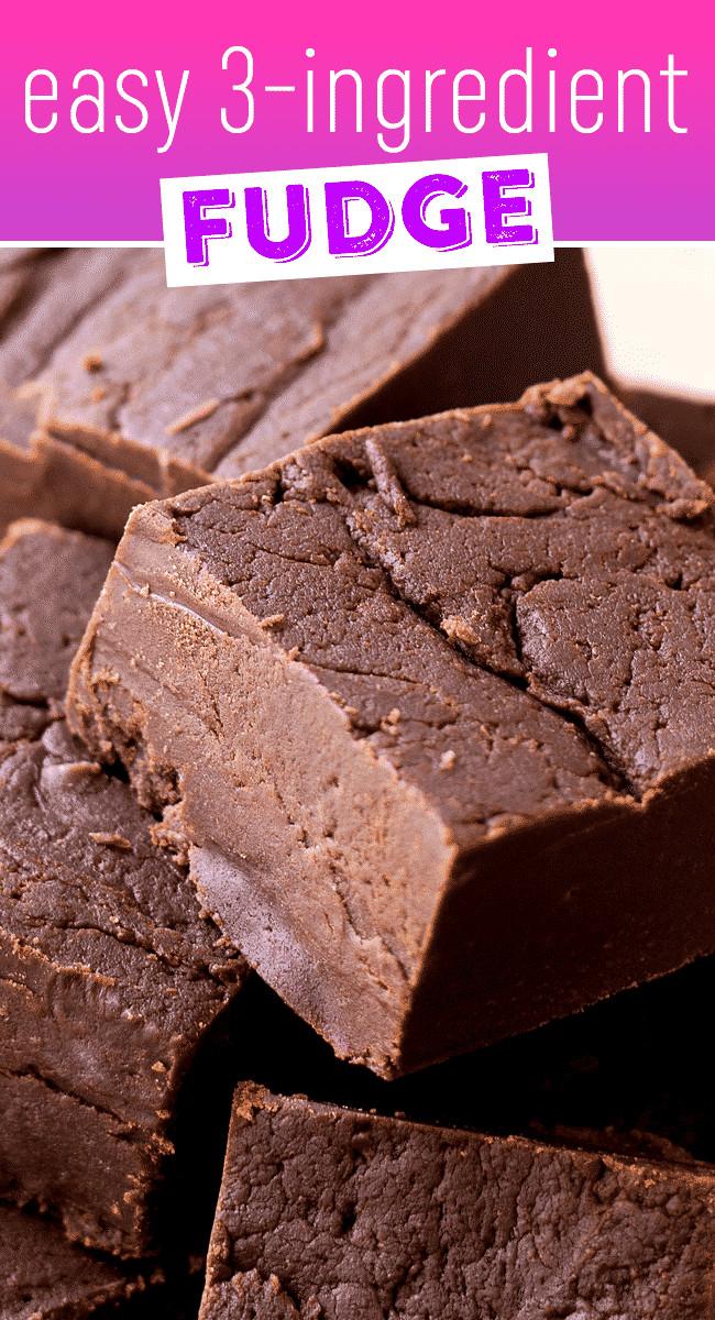 Few Ingredient Desserts  Easy 3 Ingre nt Fudge