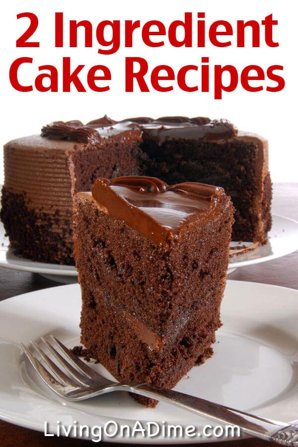 Few Ingredient Desserts  Easy Two Ingre nt Cake Recipes