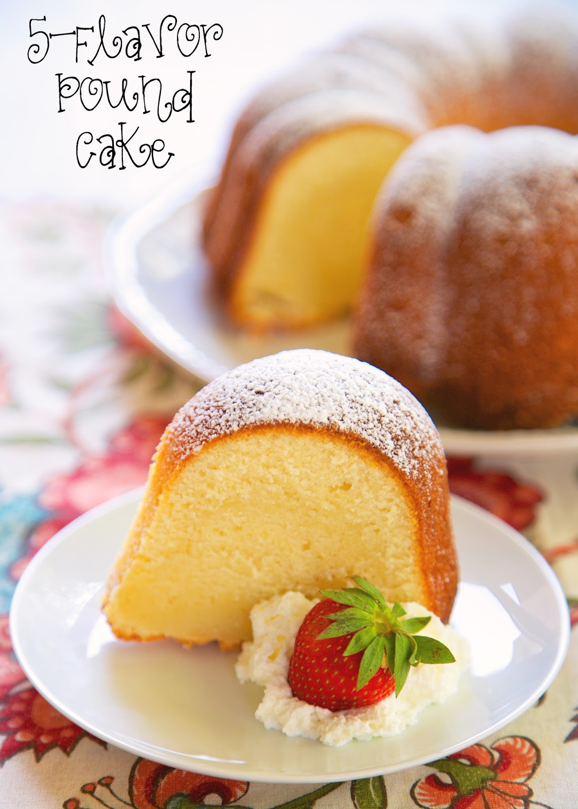 Five Flavor Pound Cake  5 Flavor Pound Cake