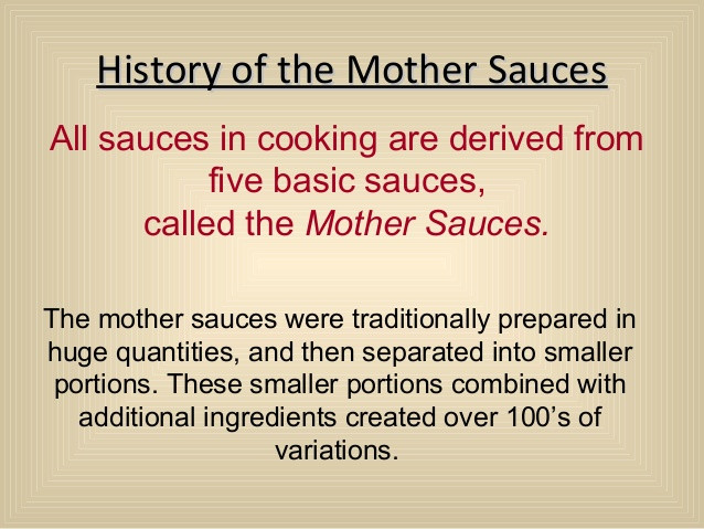 Five Mother Sauces  5 mother sauce