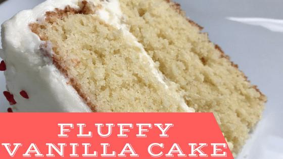 Fluffy Vanilla Cake Recipe  Fluffy Vanilla Cake 6 Cakes & More LLC