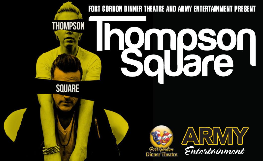 Fort Gordon Dinner Theater  Thompson Square Concert Fort Gordon Family and MWR