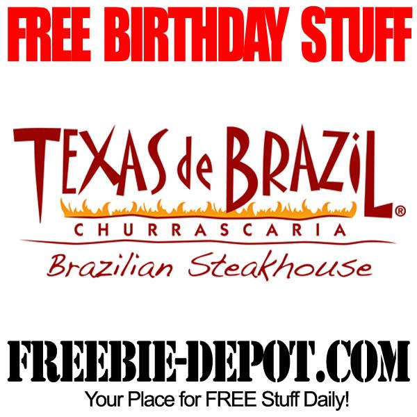 Free Dinner On Your Birthday  BIRTHDAY FREEBIE – Texas de Brazil Churrascaria