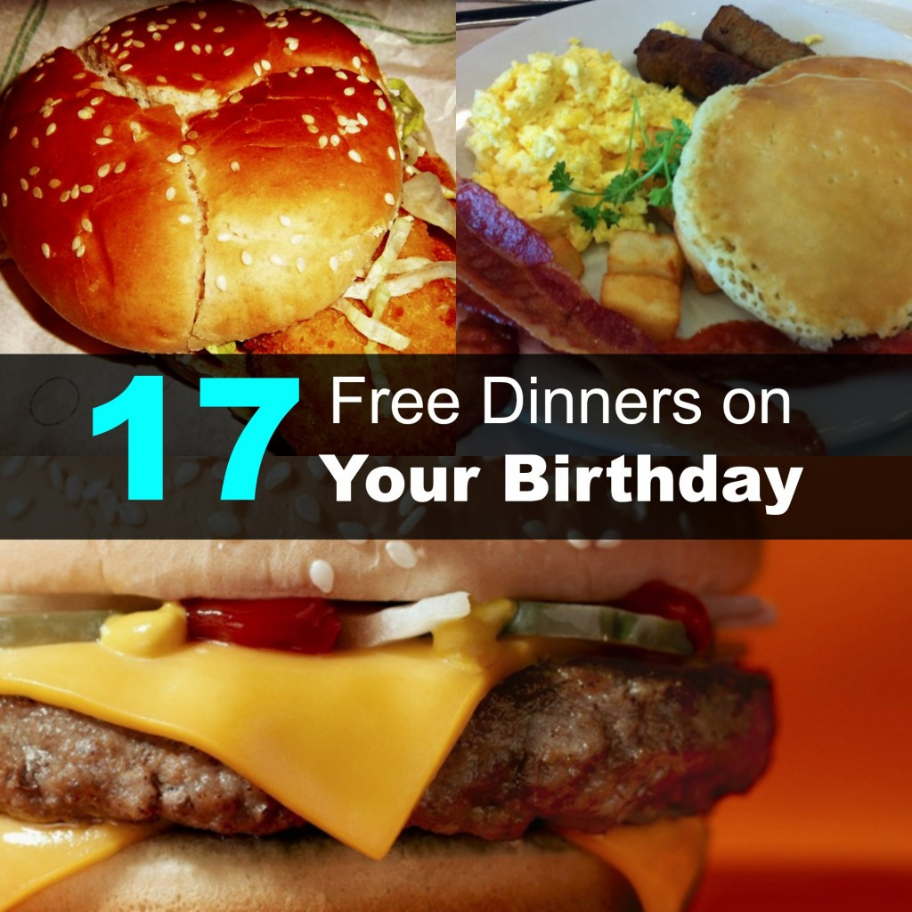 Free Dinner On Your Birthday  17 Free Dinners Your Birthday