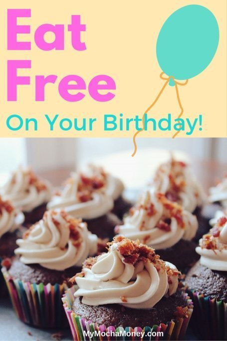 Free Dinner On Your Birthday  Eat Free Your Birthday Be Treated to FREE Birthday Meals