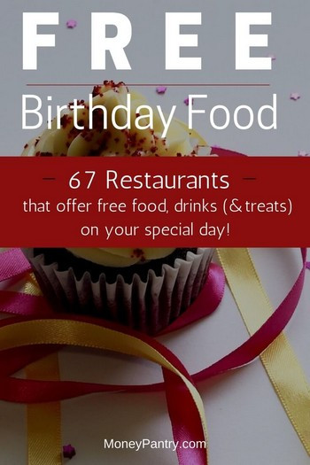 Free Dinner On Your Birthday  67 Restaurants That fer Free Food on Your Birthday