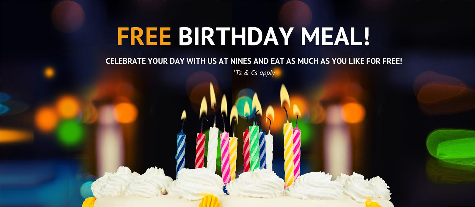 Free Dinner On Your Birthday  Free Birthday Meal NINES global buffet