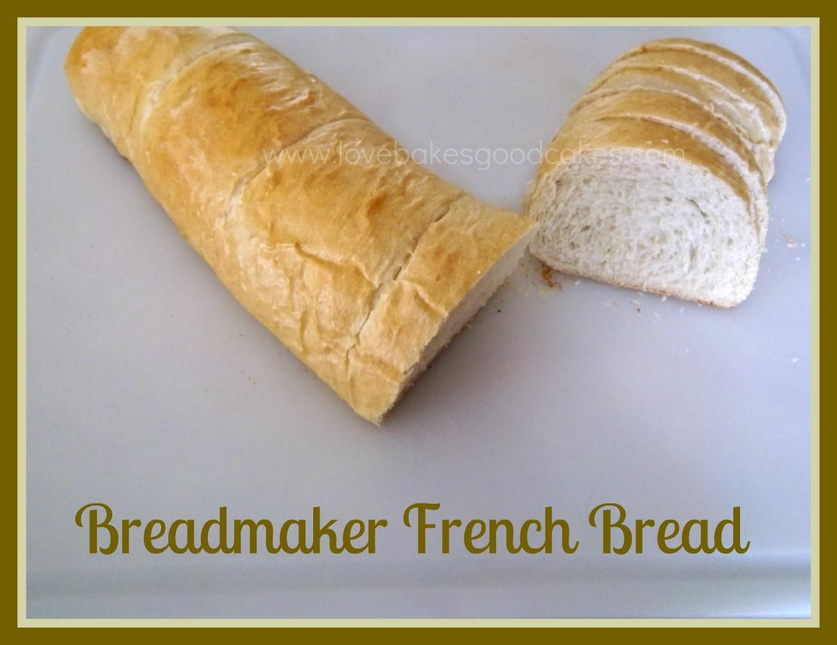 French Bread Bread Machine  Breadmaker French Bread