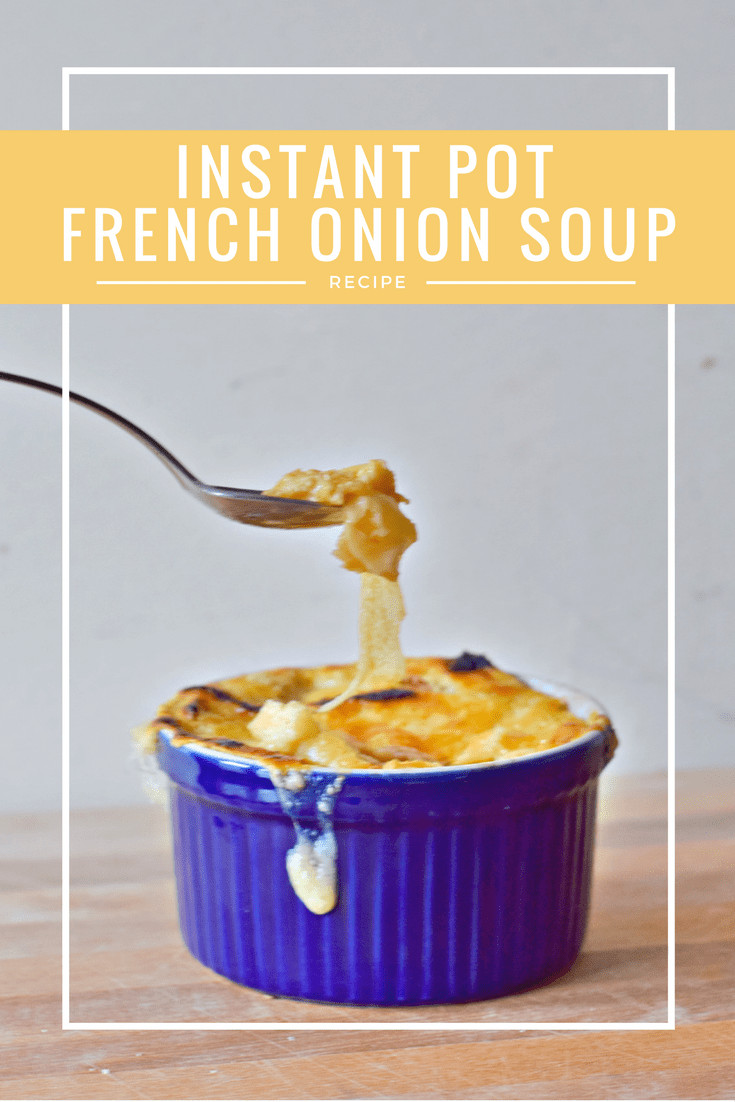 French Onion Soup Instant Pot  Instant Pot French ion Soup Recipe Honest And Truly