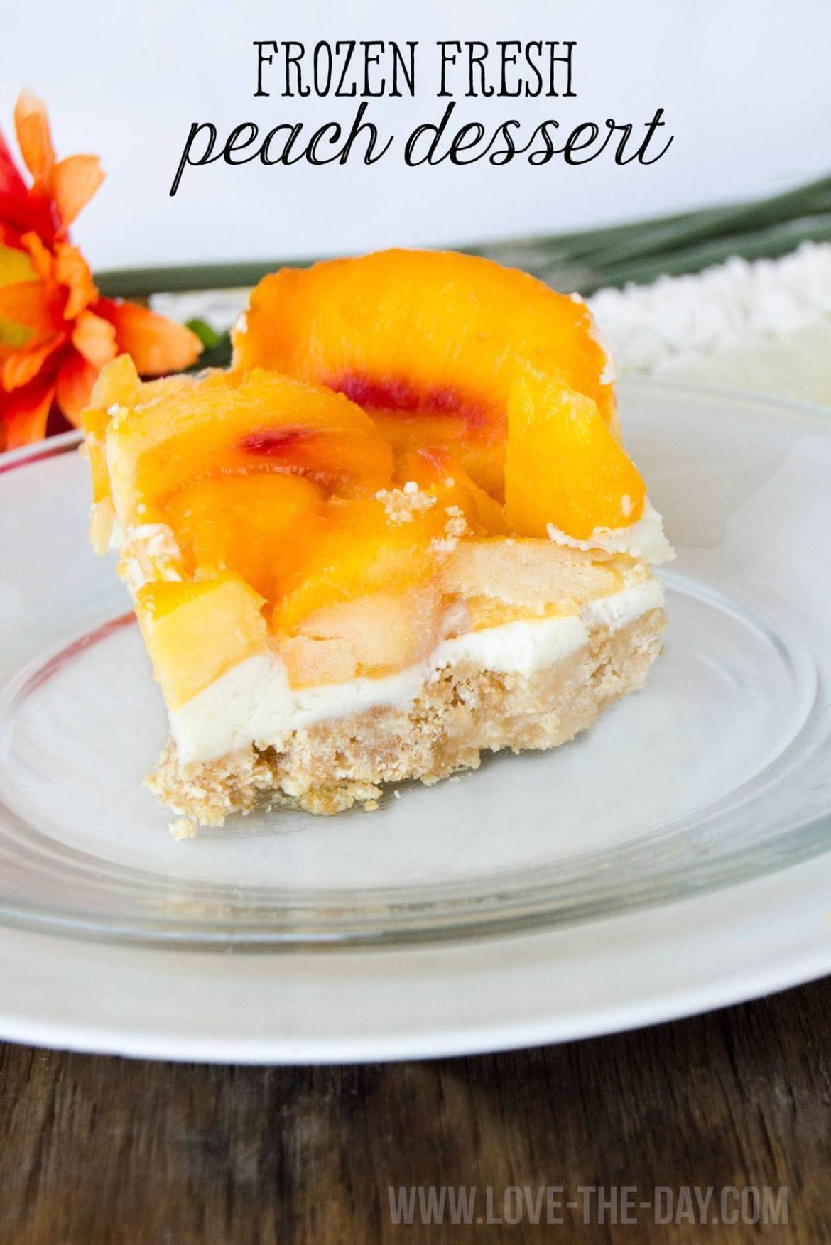 Fresh Peach Dessert  Frozen Fresh Peach Dessert by Love The Day