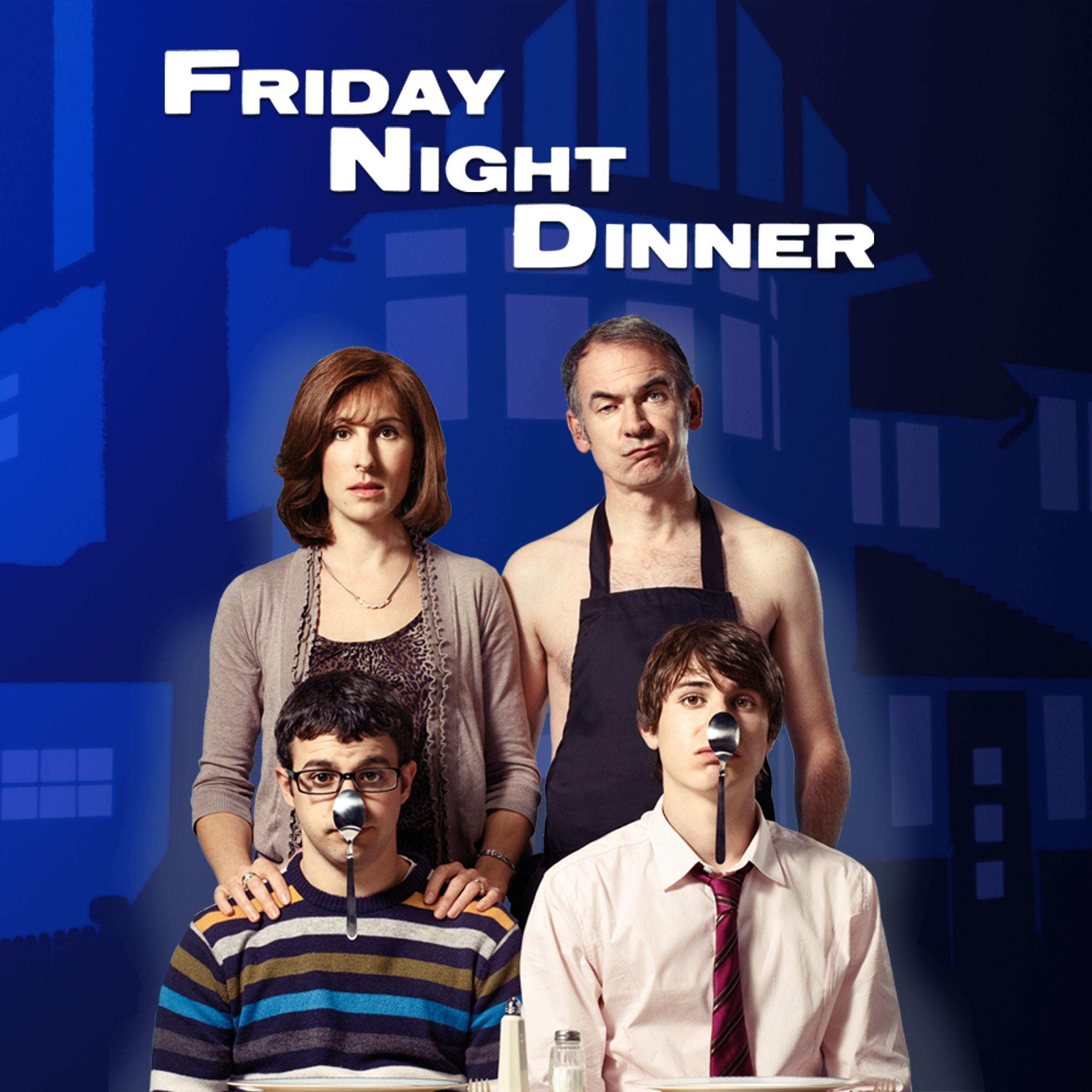 Friday Night Dinner  Friday Night Dinner Series 1 on iTunes
