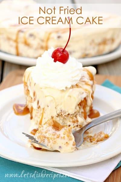 Fried Ice Cream Dessert  Not Fried Ice Cream Cake — Let s Dish Recipes