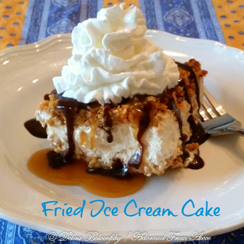 Fried Ice Cream Dessert  Adorned From Mexican Fried Ice Cream Cake