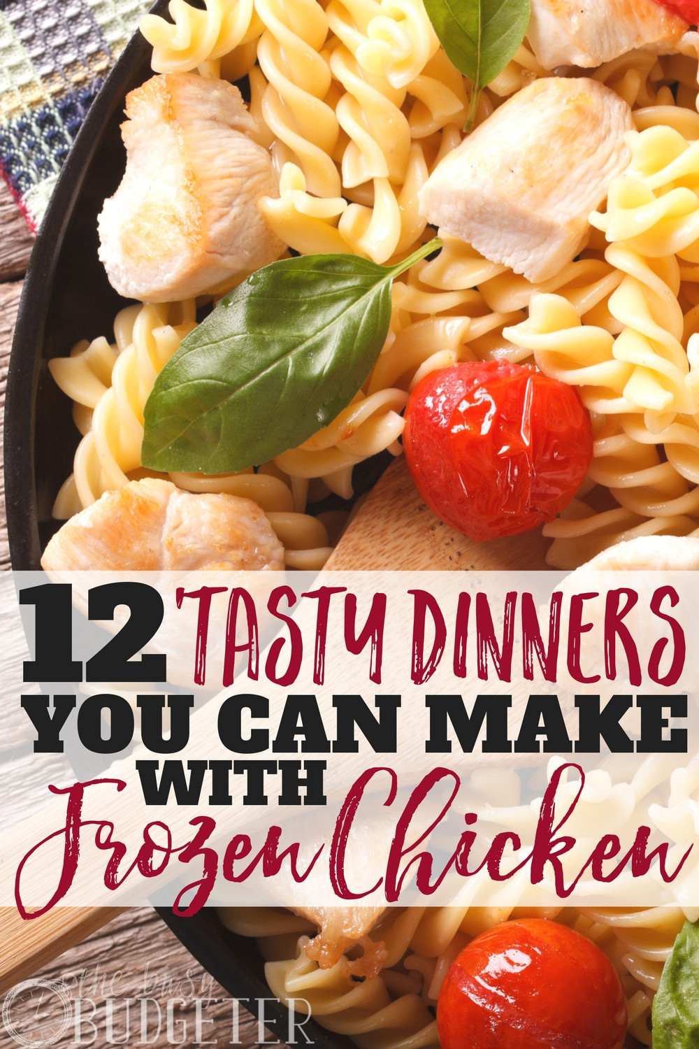 Frozen Chicken Recipes For Dinner  12 Tasty Dinners You Can Make with Frozen Pre Cooked