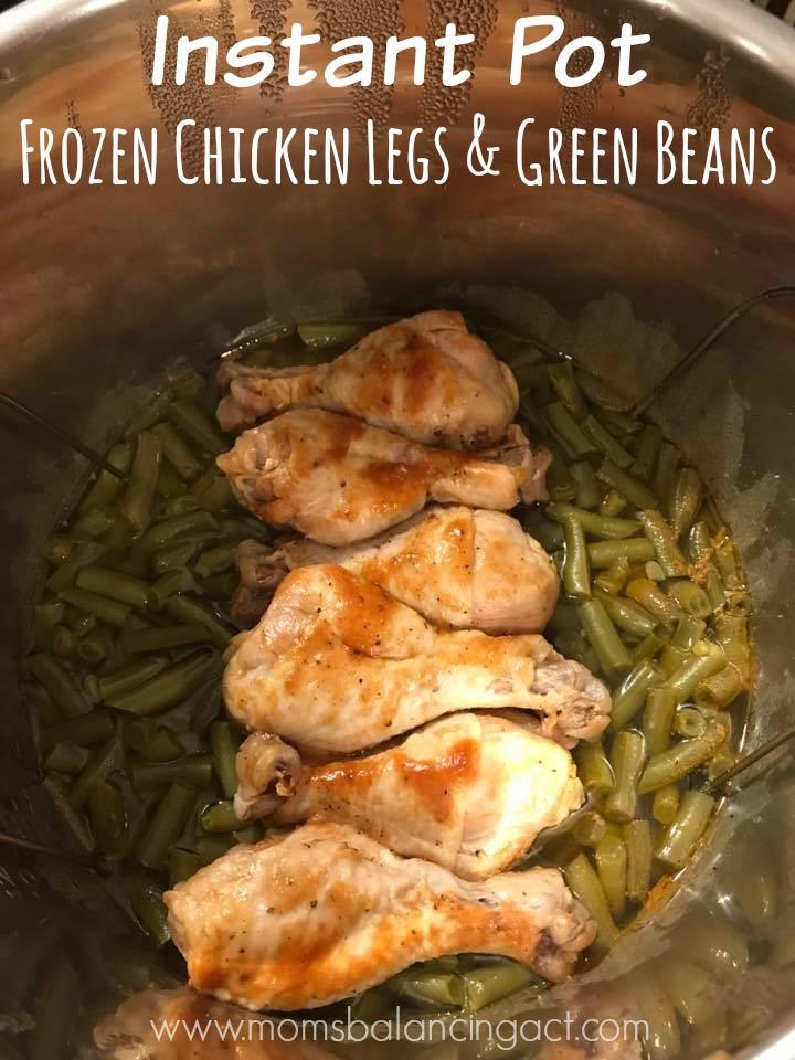 Frozen Chicken Thighs  Instant Pot Frozen Chicken Legs & Green Beans Recipe