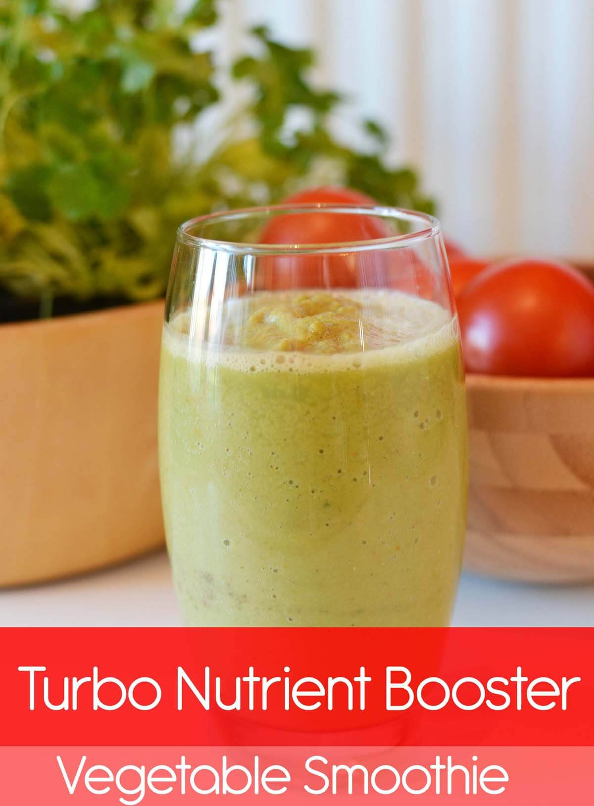 Fruit And Vegetable Smoothie Recipes  Turbo Nutrient Booster Ve able Smoothie Vitamin