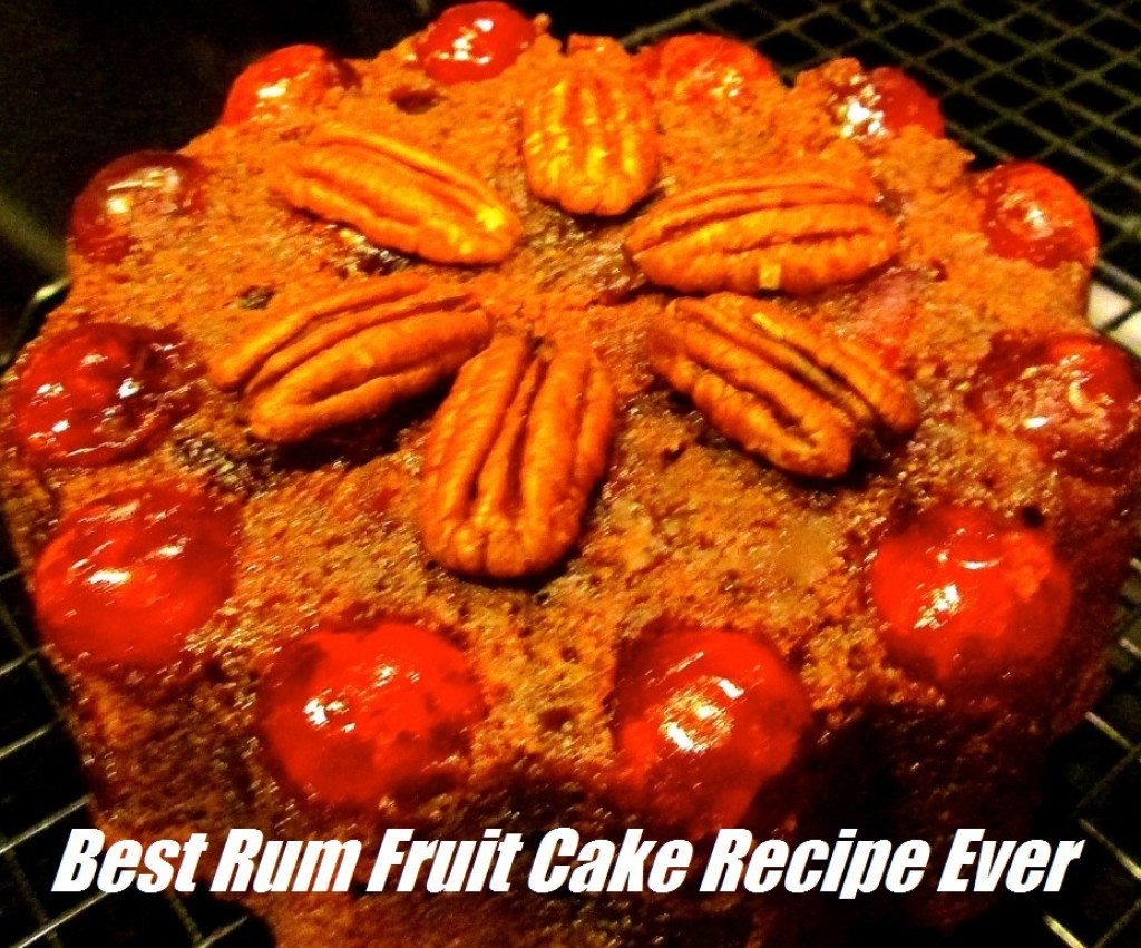 Fruit Cake Recipe Rum  Best Rum Fruit Cake Recipe Ever