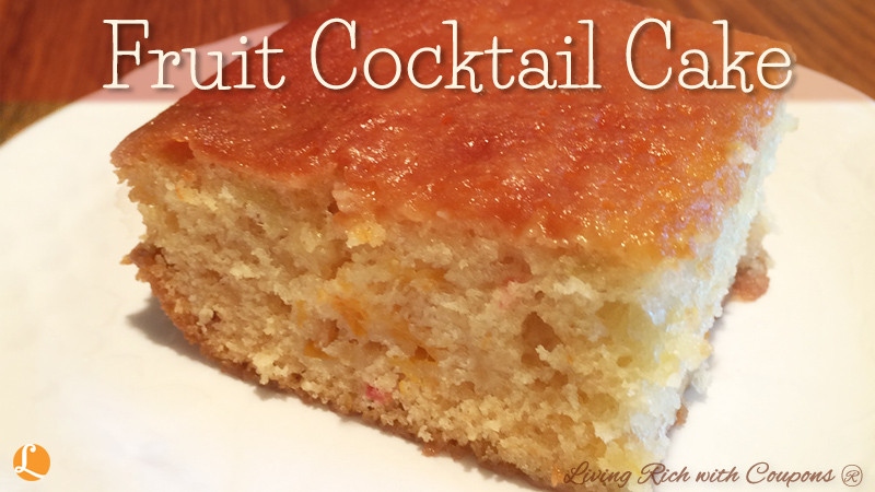 Fruit Cocktail Cake Recipe  Fruit Cocktail Cake Recipe Living Rich With Coupons