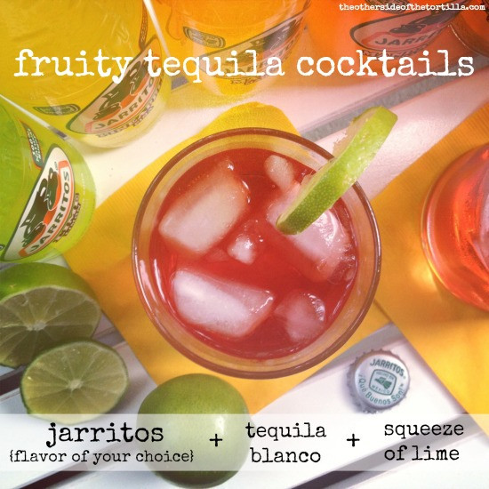 Fruity Tequila Drinks  Jarritos fruity tequila cocktails The Other Side of the