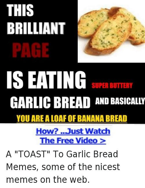 Garlic Bread Memes  Funny Bread Memes of 2017 on SIZZLE