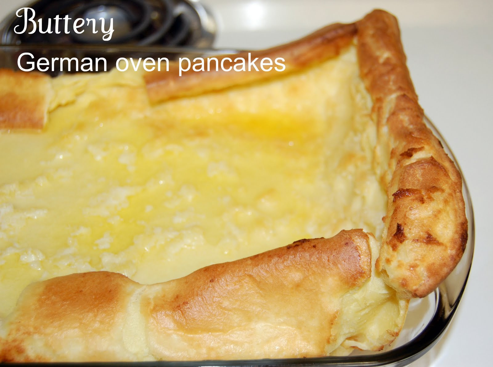 German Pancakes Recipe  Whatever Dee Dee wants she s gonna it Hot Breakfast