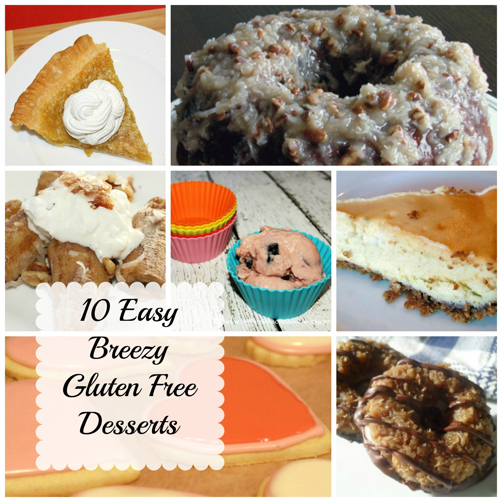 Gluten Free And Dairy Free Desserts  10 Gluten Free Desserts