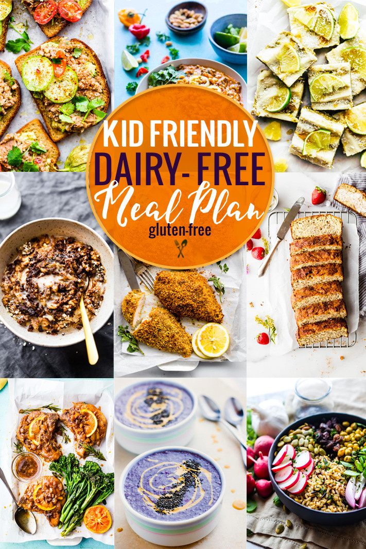 Gluten Free And Dairy Free Recipes  Kid Friendly Dairy Free Meal Plan