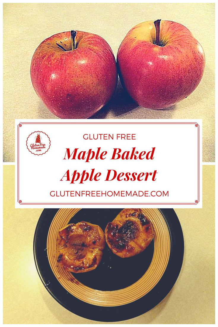Gluten Free Apple Desserts  Maple Baked Gluten Free Apple Dessert
