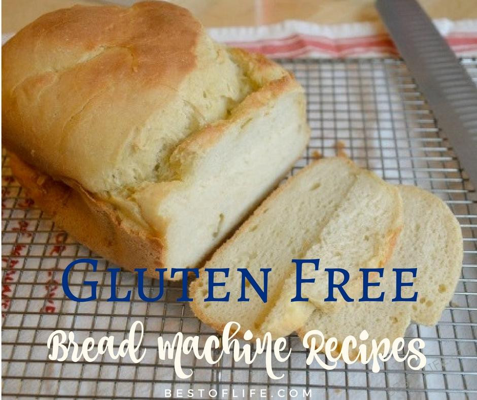 Gluten Free Bread Machine Recipes  Gluten Free Bread Machine Recipes to Bake The Best of Life